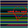LOVE-live-ASIAMixed by DJ Rif